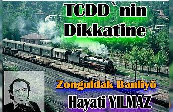 TCDD' nin dikkatine!