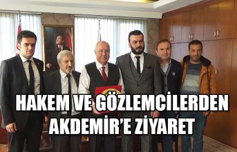 Hakem ve Gözlemcilerden Akdemir'e ziyaret...
