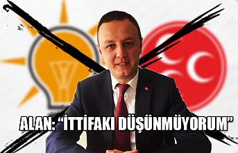 """Selim Alan: """"İttifakı düşünmüyorum"""""""