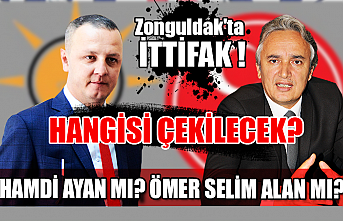 Zonguldak'ta ittifak! Hangisi çekilecek? Hamdi Ayan mı? Ömer Selim alan mı?