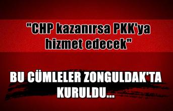 """Bu cümleler Zonguldak'ta kuruldu... """"CHP kazanırsa PKK'ya hizmet edecek"""""""
