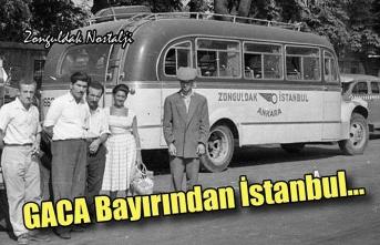 Gaca bayırından İstanbul...