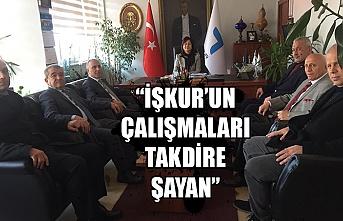 """""""İşkur'un çalışmaları takdire şayan"""""""