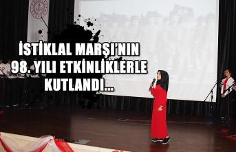 İstiklal Marşı'nın 98. yılı etkinliklerle kutlandı...