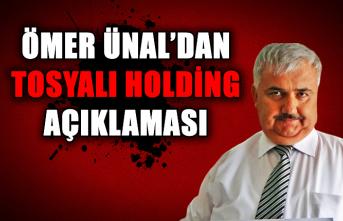 Ömer Ünal'dan Tosyalı Holding açıklaması...