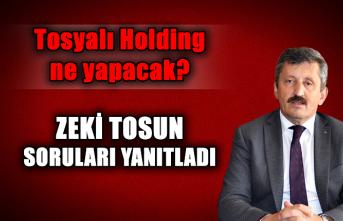 Tosyalı Holding ne yapacak? Zeki Tosun soruları yanıtladı