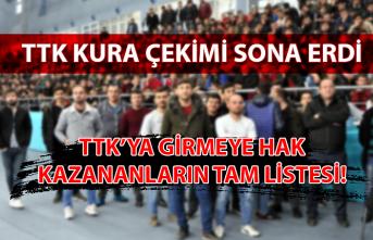 TTK'ya girmeye hak kazananların tam listesi!