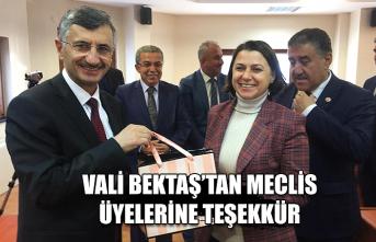 Vali Bektaş' tan meclis üyelerine teşekkür...