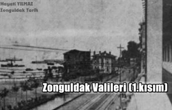 Zonguldak Valileri (1.kısım)