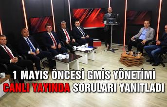 1 Mayıs öncesi GMİS Yönetimi canlı yayında soruları yanıtladı