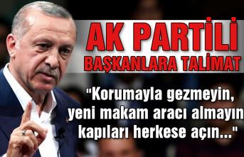 """AK Partili başkanlara talimat... """"Korumayla gezmeyin, yeni makam aracı almayın, kapıları herkese açın"""""""