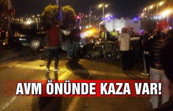 AVM önünde büyük kaza!