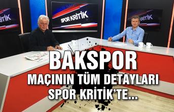 BAKspor maçının tüm detayları...