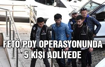 FETÖ/PDY operasyonunda 5 kişi adliyede