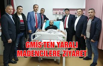 GMİS'ten yaralı madencilere ziyaret...