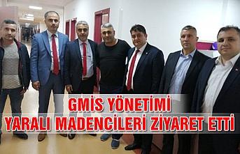 GMİS yönetimi yaralı madencileri ziyaret etti