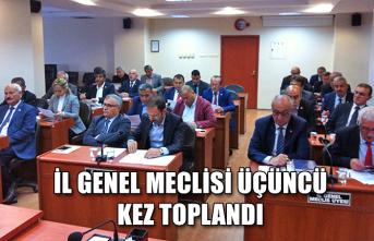 İl Genel Meclisi üçüncü kez toplandı...