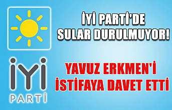 İYİ Parti'de sular durulmuyor! Yavuz Erkmen'i istifaya davet etti!