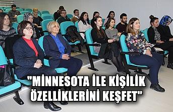 """""""Minnesota ile kişilik özelliklerini keşfet"""" eğitimi başladı"""