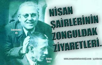 Nisan şairlerinin Zonguldak ziyaretleri…