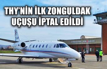 THY'nin ilk Zonguldak uçuşu iptal edildi...