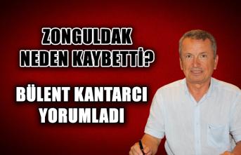 Zonguldak neden kaybetti? Bülent Kantarcı yorumladı...