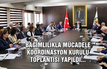 Bağımlılıkla Mücadele Koordinasyon Kurulu toplantısı yapıldı...