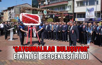'Çaycumalılar Buluşuyor' etkinliği gerçekleştirildi...
