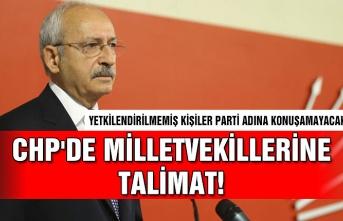CHP'de Milletvekillerine talimat!