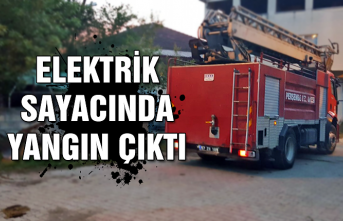 Elektrik sayacında yangın çıktı...