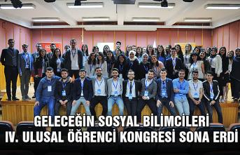 Geleceğin Sosyal Bilimcileri IV. Ulusal Öğrenci Kongresi sona erdi...
