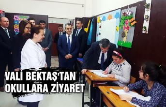 Vali Bektaş'tan okullara ziyaret...
