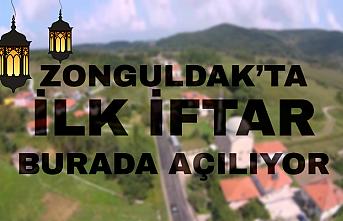 Zonguldak'ta ilk iftar o köyde açılıyor