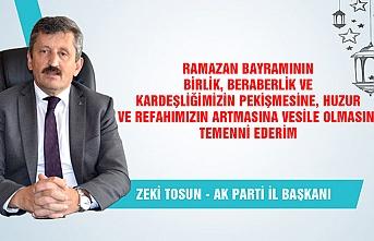 AK Parti İl Başkanı Zeki Tosun Ramazan Bayramı'nı kutladı