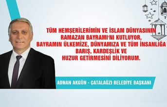 Çatalağzı Belediye Başkanı Adnan Akgün Ramazan Bayramı'nı kutladı