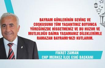 CHP Merkez İlçe Eski Başkanı Fikret Zaman Ramazan Bayramı'nı kutladı