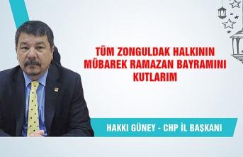 CHP Zonguldak İl Başkanı Hakkı Güney Ramazan Bayramı'nı kutladı