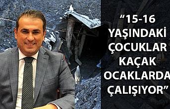 CHP'li Demirtaş: 15-16 yaşındaki çocuklar kaçak ocaklarda çalışıyor