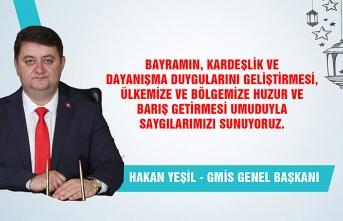 GMİS Genel Başkanı Hakan Yeşil Ramazan Bayramı'nı kutladı