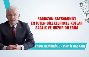 MHP İl Başkanı Varol Demirköse Ramazan Bayramı'nı kutladı