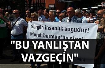 Sürgün edilen Öğretmen Murat Durmuş'a destek