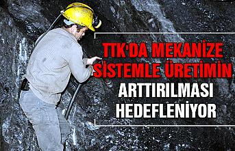 TTK'da mekanize sistemle üretimin arttırılması hedefleniyor