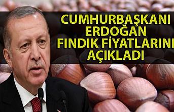 Fındık fiyatları Cumhurbaşkanı Erdoğan tarafından açıklandı