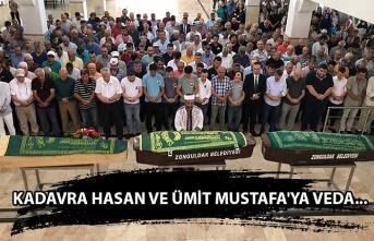 Kadavra Hasan ve Ümit Mustafa'ya veda...