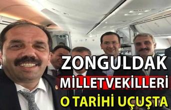 Zonguldak milletvekilleri o tarihi uçuşta