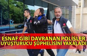 Esnaf gibi davranan polisler, uyuşturucu şüphelisini yakaladı
