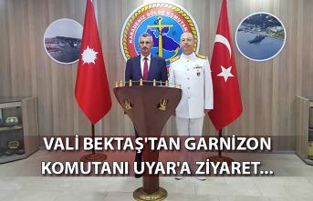 Vali Bektaş'tan Garnizon komutanı Uyar'a ziyaret...