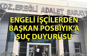 Engelli işçiler Posbıyık hakkında suç duyurusunda bulundu