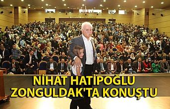 Nihat Hatipoğlu Zonguldak'ta konuştu