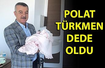 Polat Türkmen dede oldu